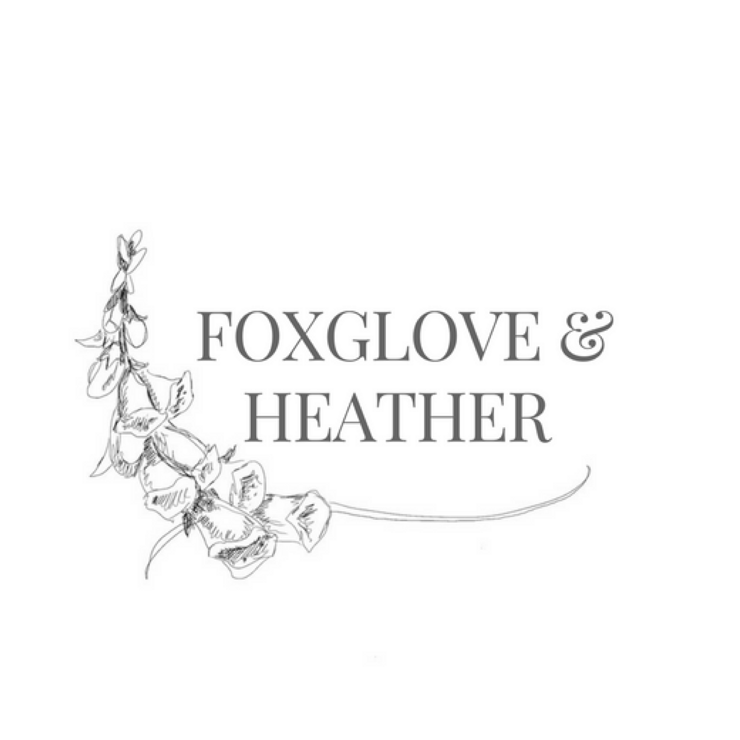 Foxglove & Heather