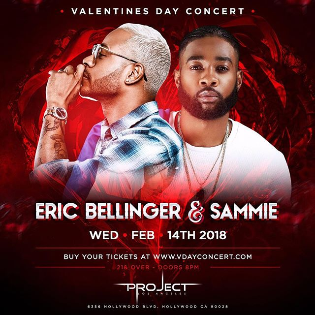 Valentines Day Concert with Eric Bellinger and Sammie on February 14th in Hollywood! Discounted tickets available now at www.vdayconcert.com
