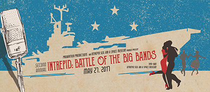 INTREPID: Battle of the Big Bands (May 27, 2017)