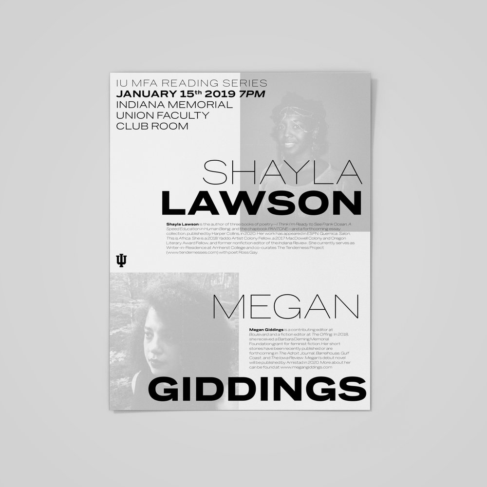 Poster for the  Indiana University MFA Reading Series , featuring Shayla Lawson & Megan Giddings.  2019 .
