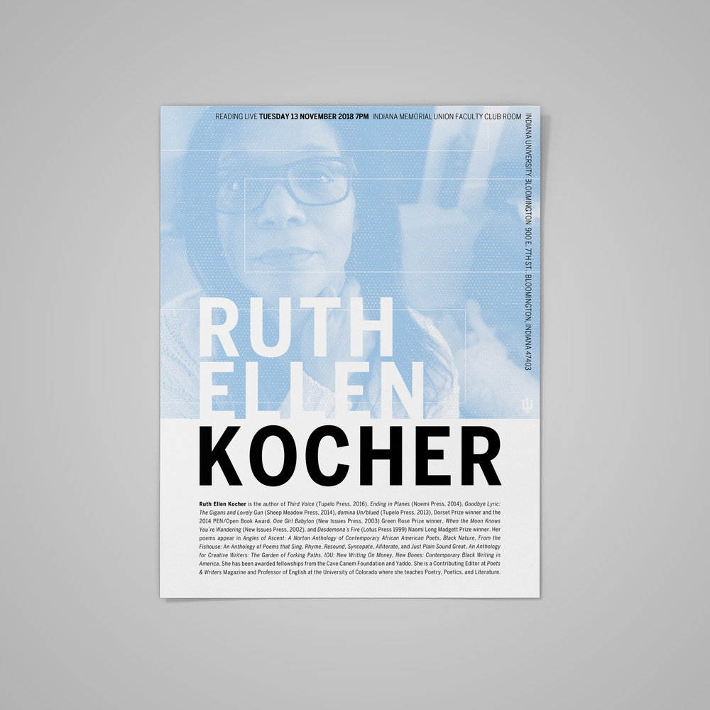 Poster for the  Indiana University MFA Reading Series , featuring Ruth Ellen Kocher.  2018 .