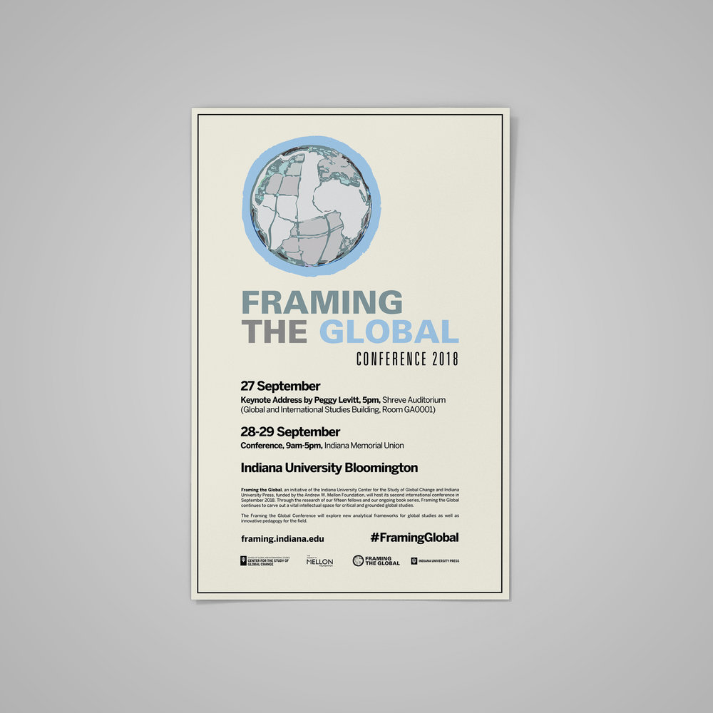 Poster for  Framing The Global Conference 2018  (3) at Indiana University.  September 2018 .