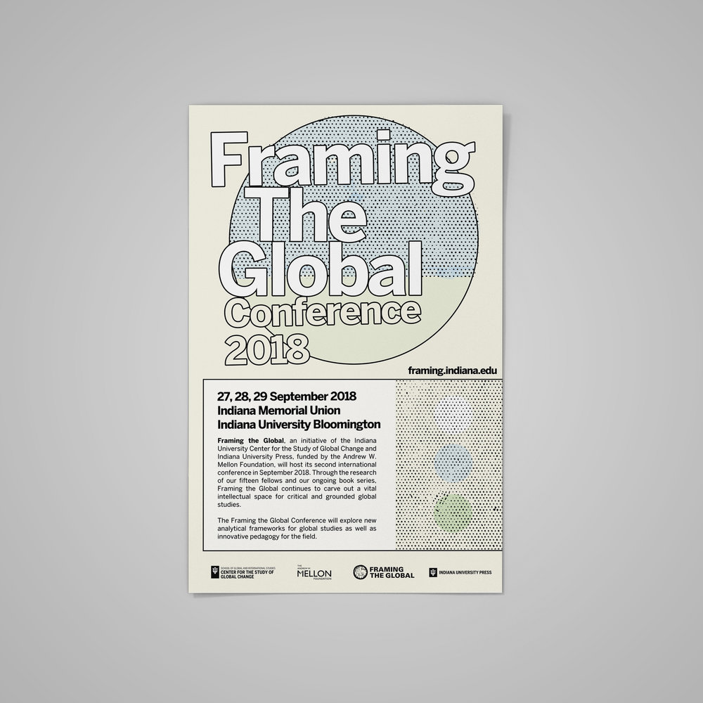 Poster for  Framing The Global Conference 2018  (1) at Indiana University.  September 2018 .