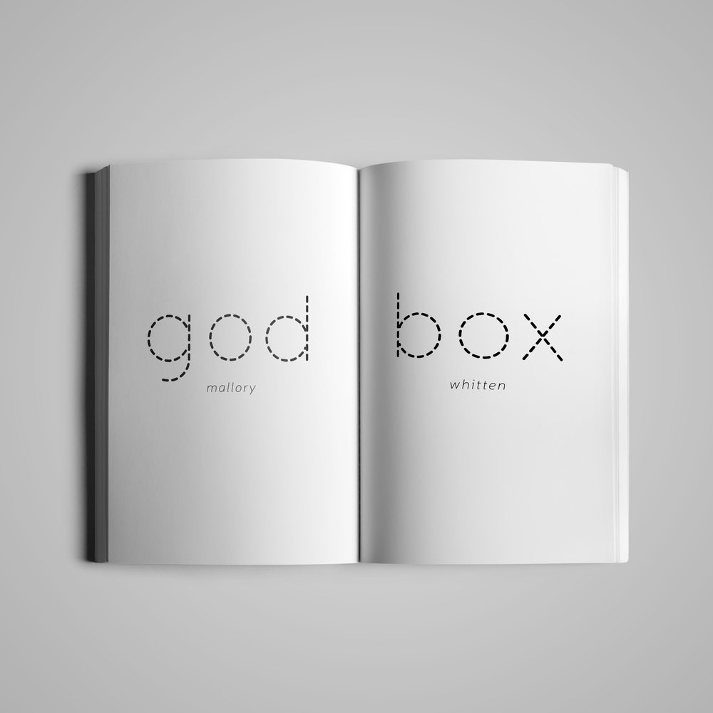 Book interior (2) for  Monster House Press .  God Box  by Mallory Whitten.  2017.