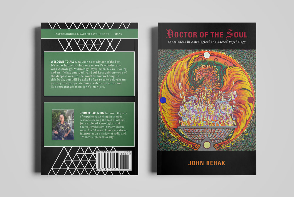 Cover for  John Rehak .  Doctor of the Soul: Experiences in Astrological & Sacred Psychology  by John Rehak. Cover art by Charles Gilchrist.  2018.