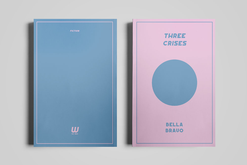 Cover for  w the trees .  Three Crises  by Bella Bravo.  2018.