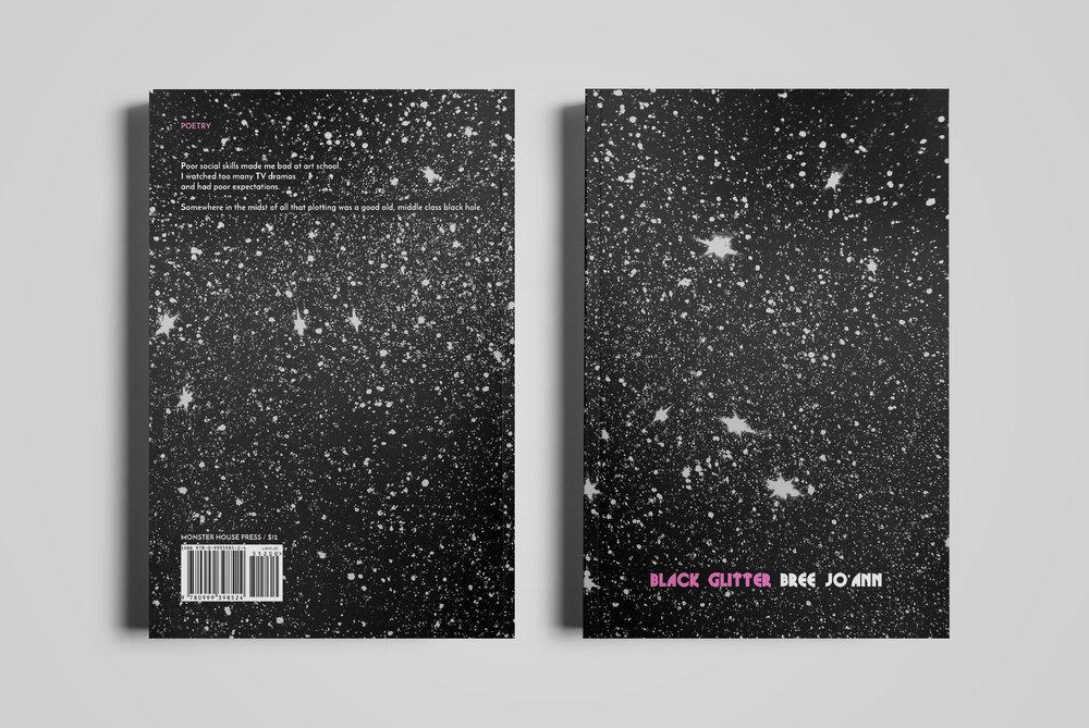 Cover for  Monster House Press .  Black Glitter  by Bree Jo'ann.  2018.