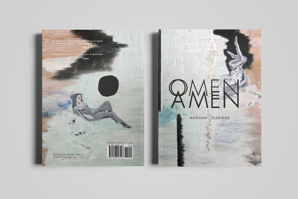 Cover for  Monster House Press .  Omen Amen  by Morgan Eldridge. Cover painting by Morgan Eldridge.  2017.