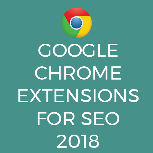 Google Chrome Extensions For SEO 2018 | Squarespace SEO | Bespoke and Digital