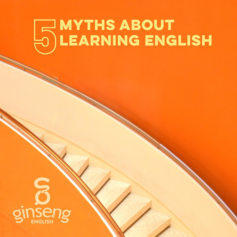 5 Myths about Learning English