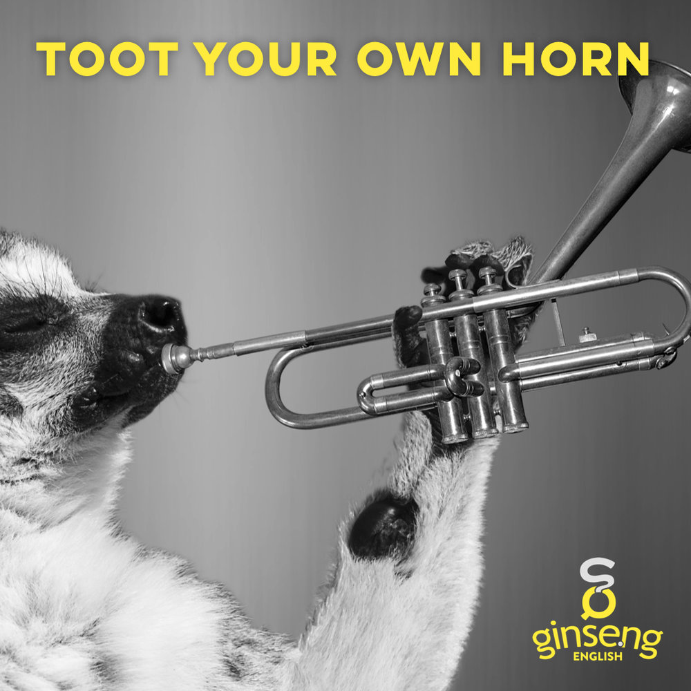 Toot Your Own Horn