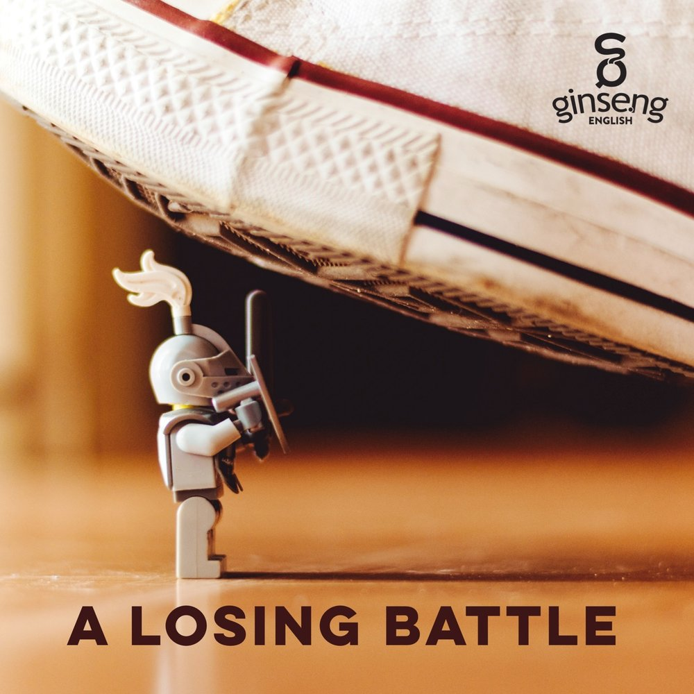 A Losing Battle