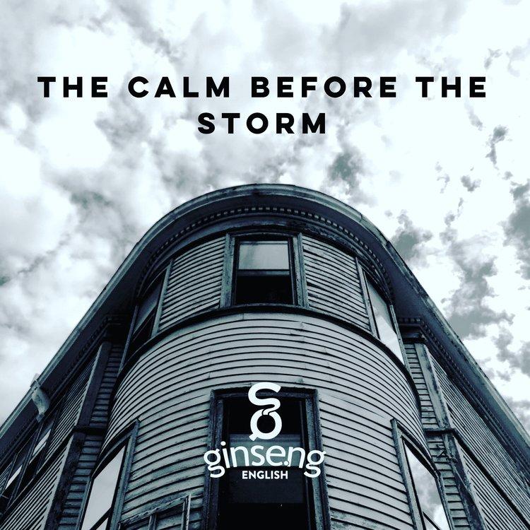 Calm before storm .jpeg