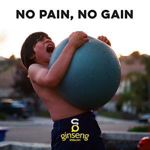 no+pain+no+gain.jpeg