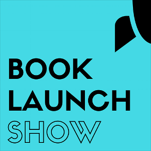 "Tim Grahl's new podcast ""Book Launch Show."""