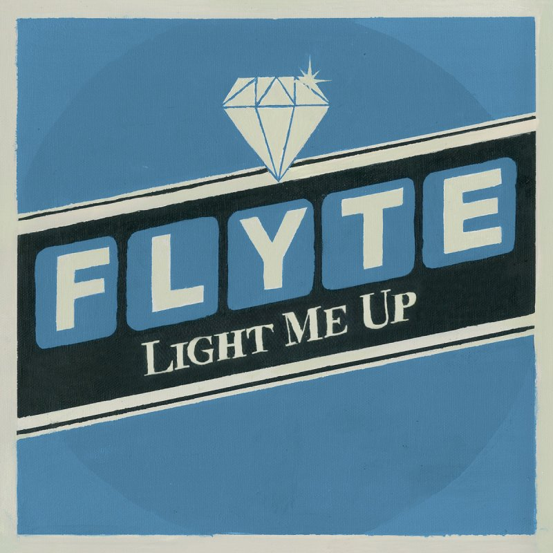 Flyte- Light Me Up.jpg