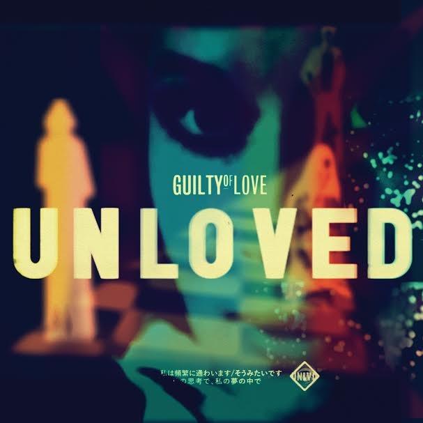 Unloved- Guilty of Love EP.jpg