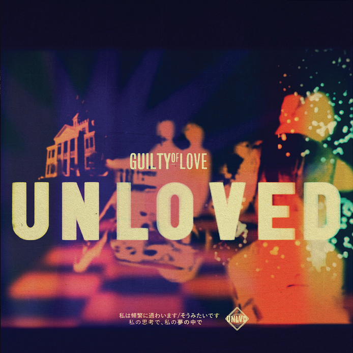 Unloved- Guilty of Love Remix.jpg