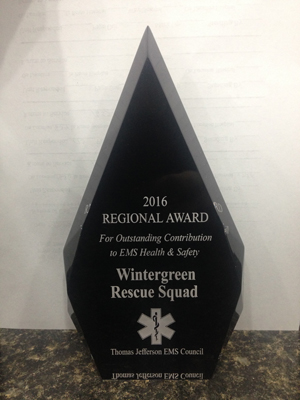 The 2016 Regional Award for Outstanding Contribution to EMS Health & Safety. The honor was a salute to Wintergreen Rescue Squad putting into service our Mass Casualty Incident Trailer.