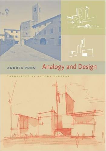 ANALOGY AND DESIGN  University of Virginia Press, 2015