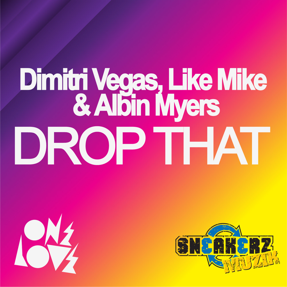 DIMITRI-VEGAS-DROP-THAT.jpg