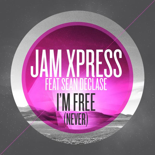 JAM-XPRESS-IM-FREE-NEVER.jpg