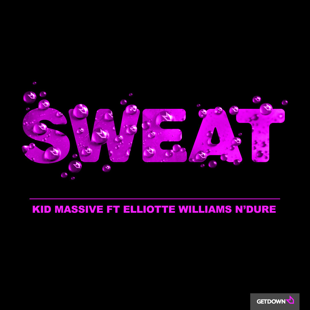 Kid-Massive-Ft-Elliotte-Williams-N'Dure-Massive-Sweat.jpg