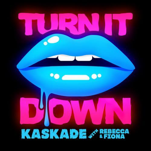 Kaskade-Turn-it-Down.jpeg