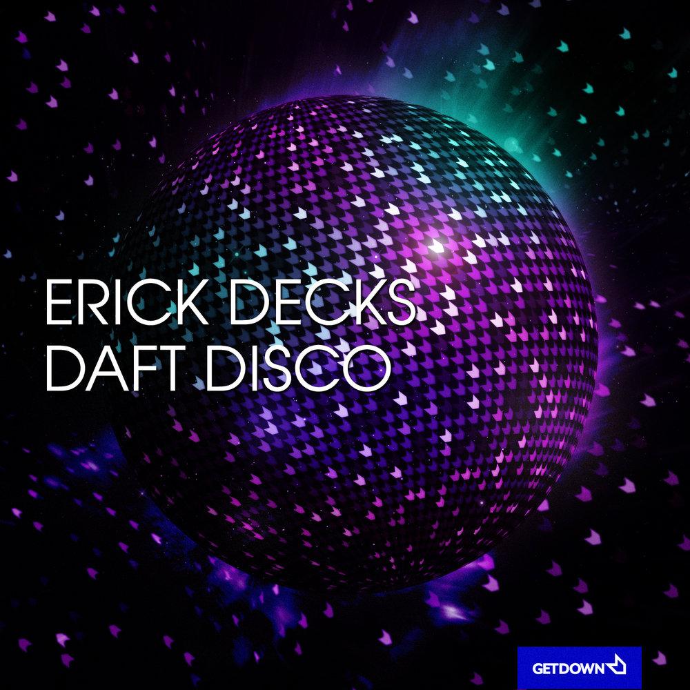 ERICK-DECKS-DAFT-DISCO.jpg