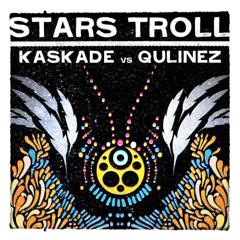 Kaskade-vs.-Qulinez-Stars-Troll.jpg
