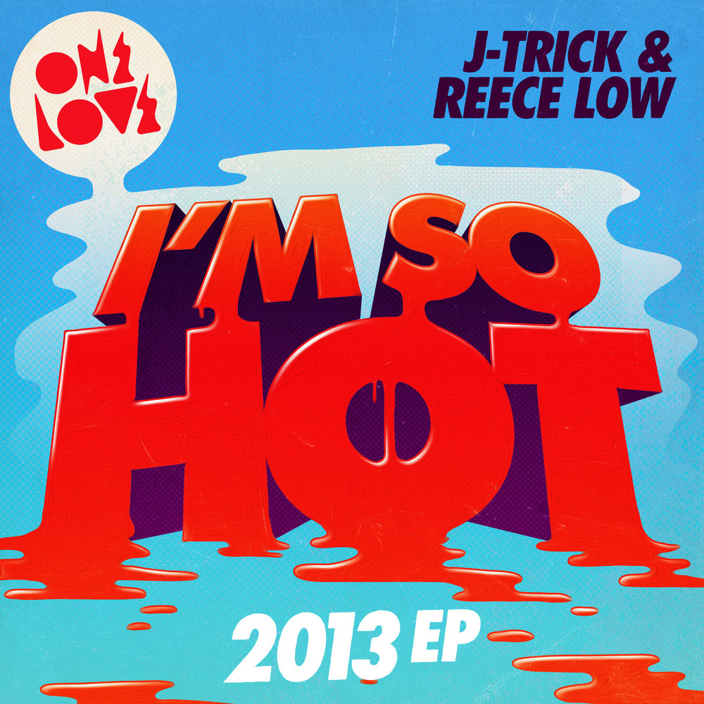 jtrick-reece-low-im-so-hot-packshot.jpg
