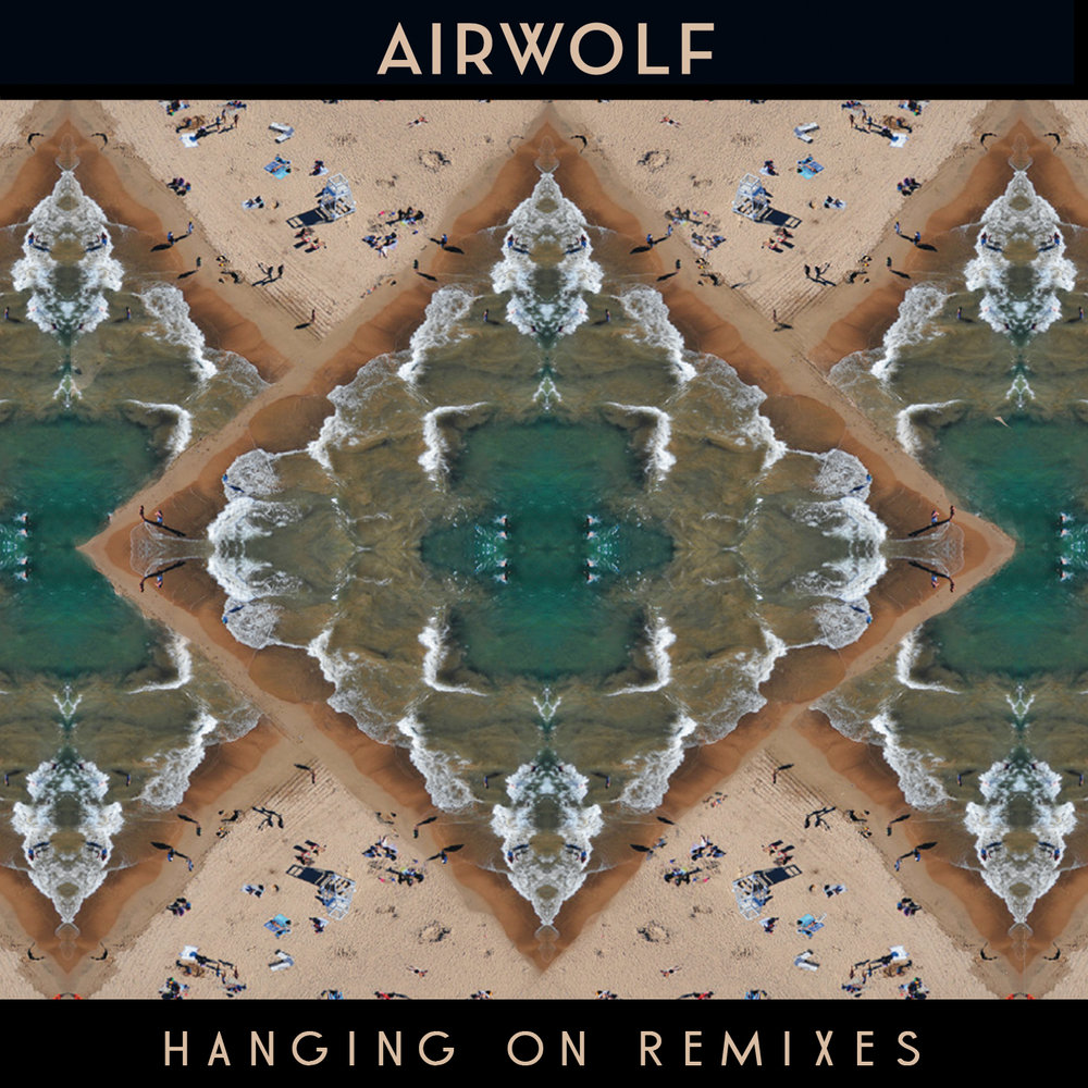 Airwolf-Hanging-On-Remixes.jpg