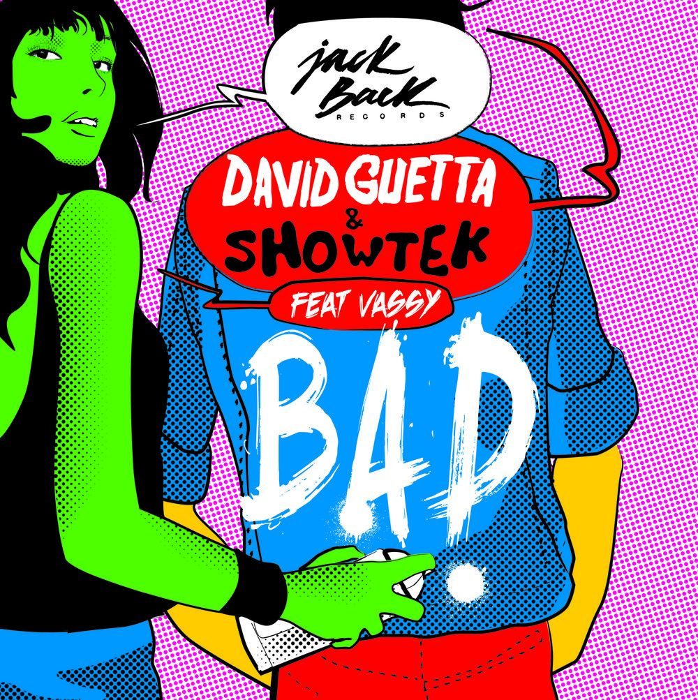 DAVID-GUETTA-SHOWTEK-BAD-featuring-VASSY-packshot-hi.jpg