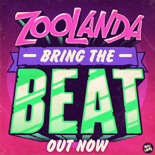zoolanda-bring-the-beat-back-INSTA-out-now.png