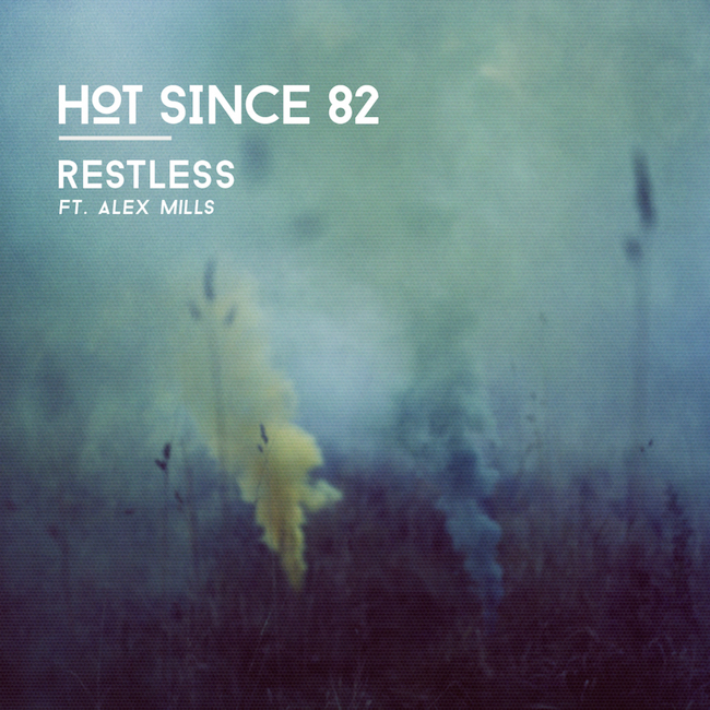 Hot-Since-82-ft-Alex-Mills-Restless-2400x2400.jpg