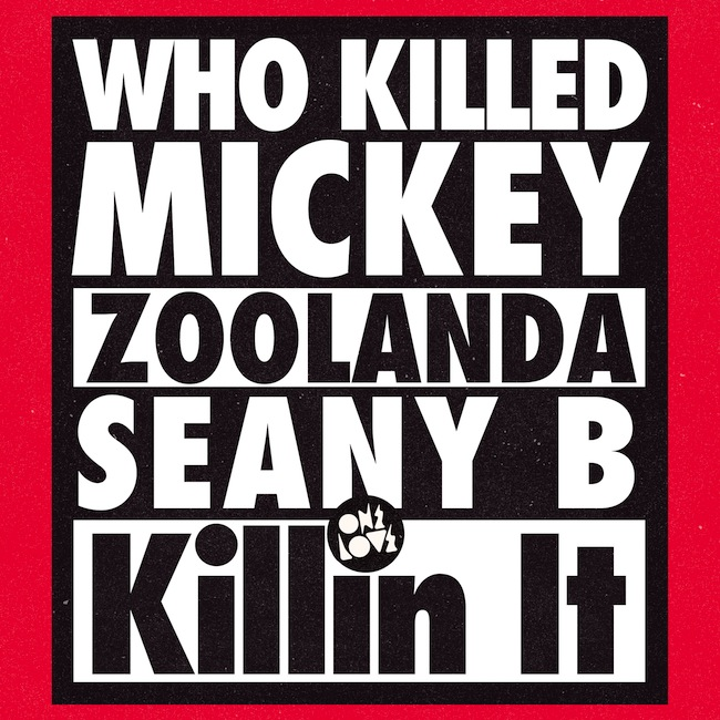 WKM-xZoolanda-xSeany-B-Killin-It.jpg
