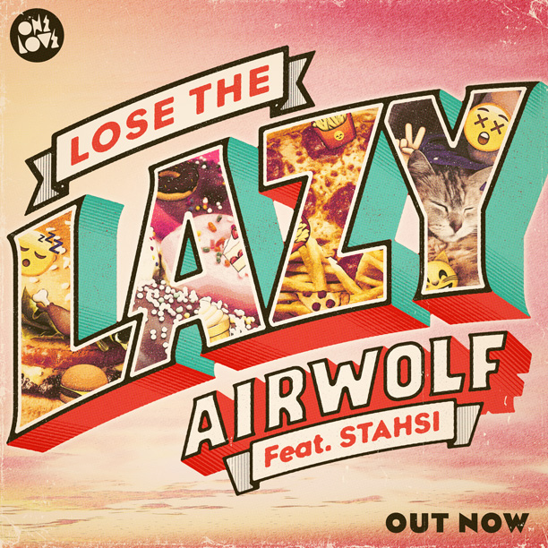airwolf-lose-the-lazy-insta-out-now.jpg