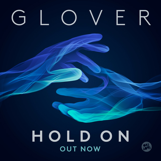 glover-hold-on-packshot-instagram-out-now.jpg