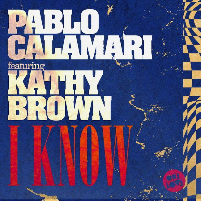 Pablo-Calamari-Ft-Kathy-Brown-I-Know-2.jpg