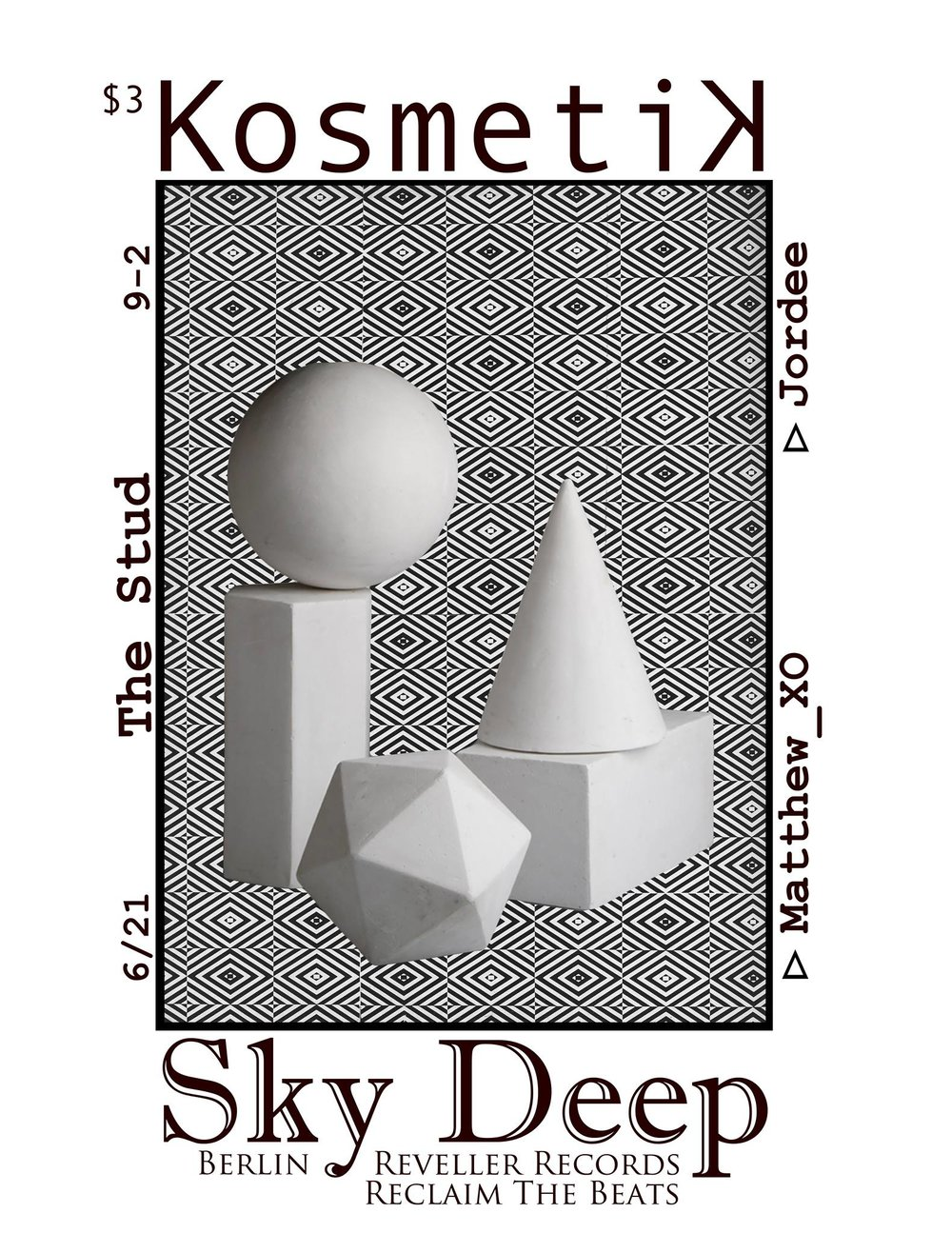 Kosmetik with Sky Deep,Jordee & Matthew XO - The Stud, 6/21