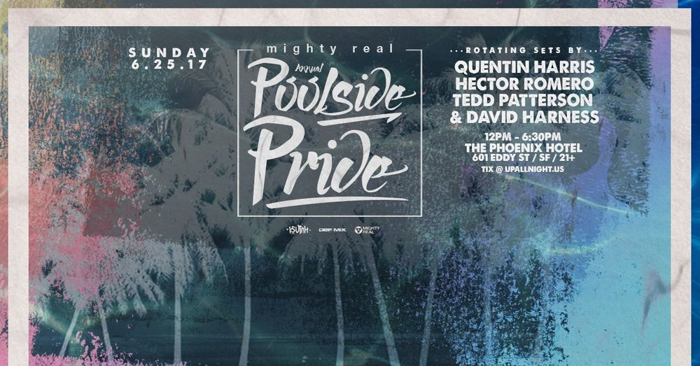 Mighty Real: Poolside Pride with David Harness - 6/25, The Phoenix Hotel