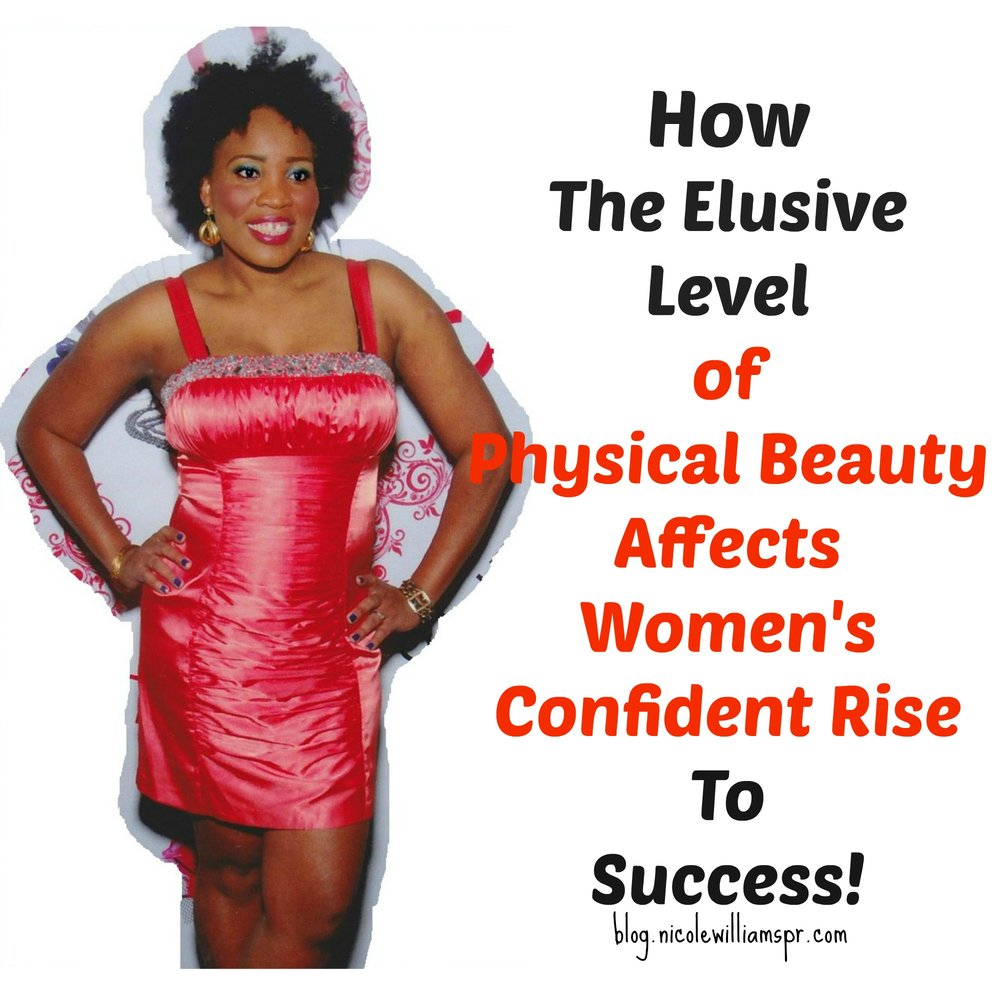 How-The-Elusive-Level-Of-Physical-Beauty-Affects-Womens-Confident-Rise-To-Success.jpg