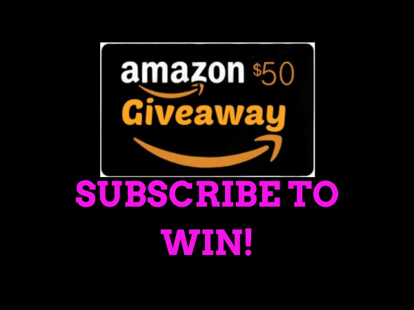 Subscribe for a chance to win a $50 Amazon gift card