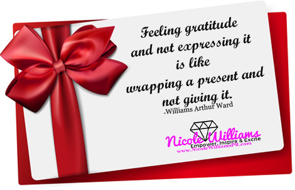 Express small acts of gratitude to the people in your lives that help to make it better.