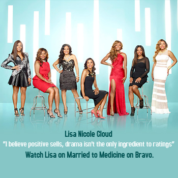 "Watch Lisa Nicole Cloud on Bravo's hit show, ""Married to Medicine."" #WEN"