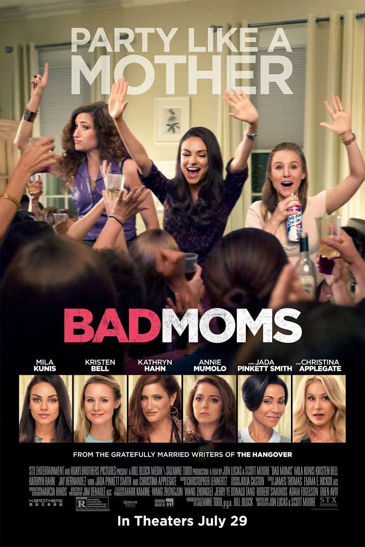 """Bad Moms"" is a relatable mvie which provides therapy in the form of laughter for all moms."