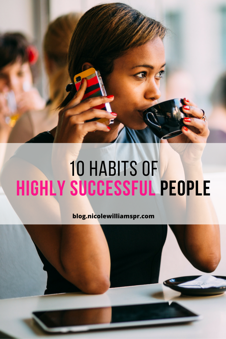Here are ten things that highly successful people do regularly to stay inspired, ahead of the curve, and you too can use as your personal success recipe.