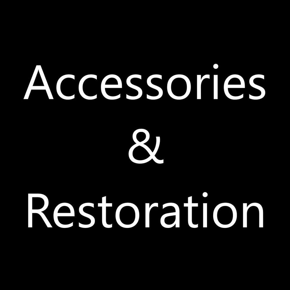 Accessories & Restoration