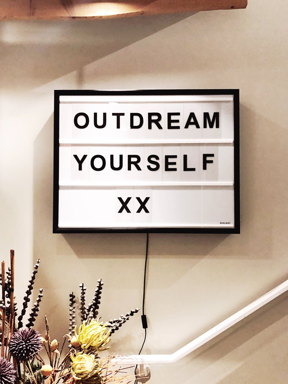 Junction 9 Yoga Studio November 2017 Letterboard: Outdream Yourself xx