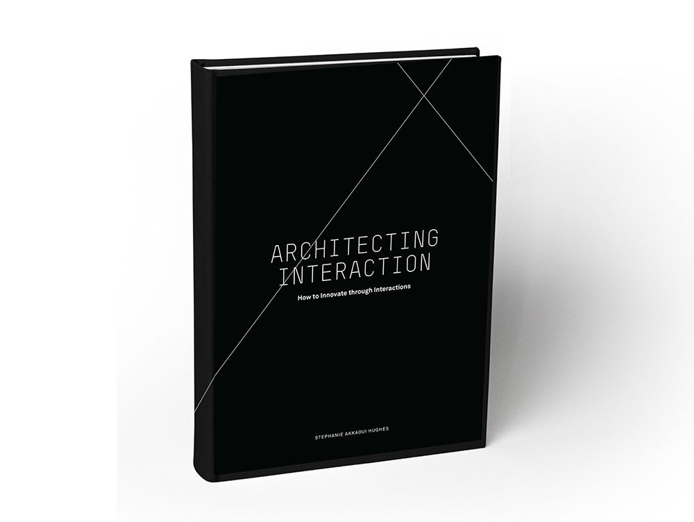 Architecting Interaction by Stephanie Hughes